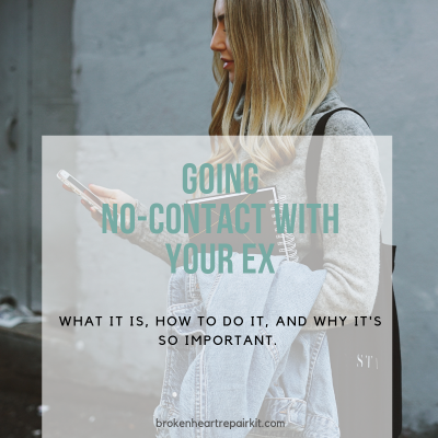 Why going no-contact with your ex is essential for your break-up success
