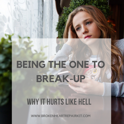 Being the one to break-up: why it hurts like hell
